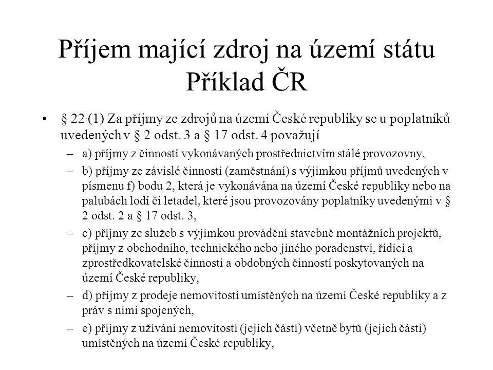 Příjem mající zdroj na území státu Příklad ČR