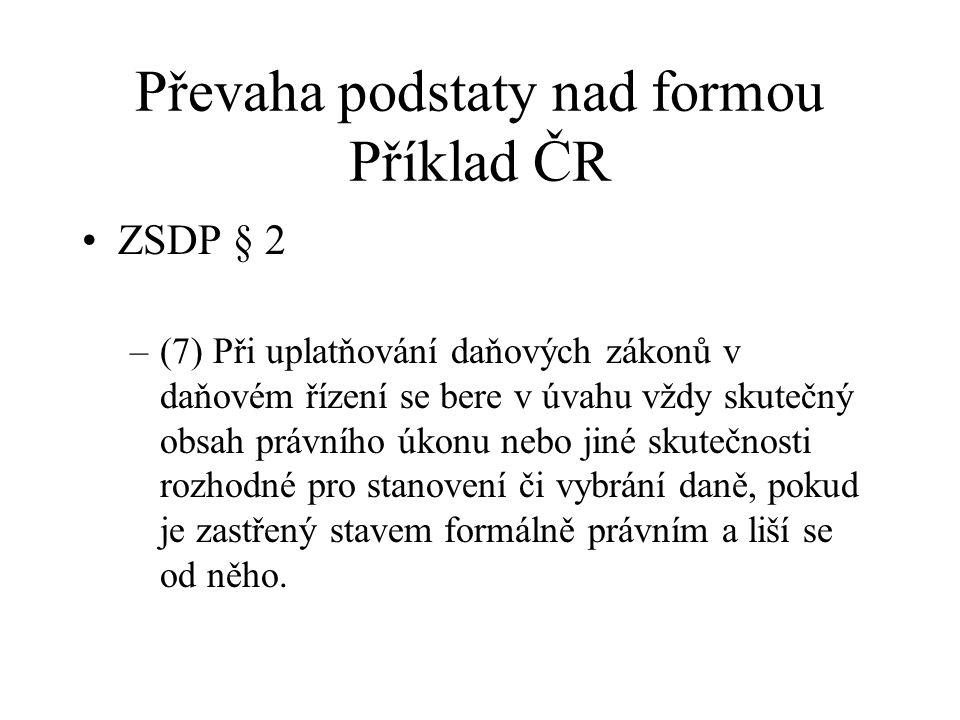 Převaha podstaty nad formou Příklad ČR