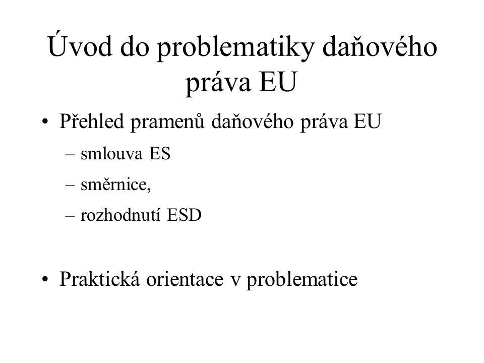 Úvod do problematiky daňového práva EU