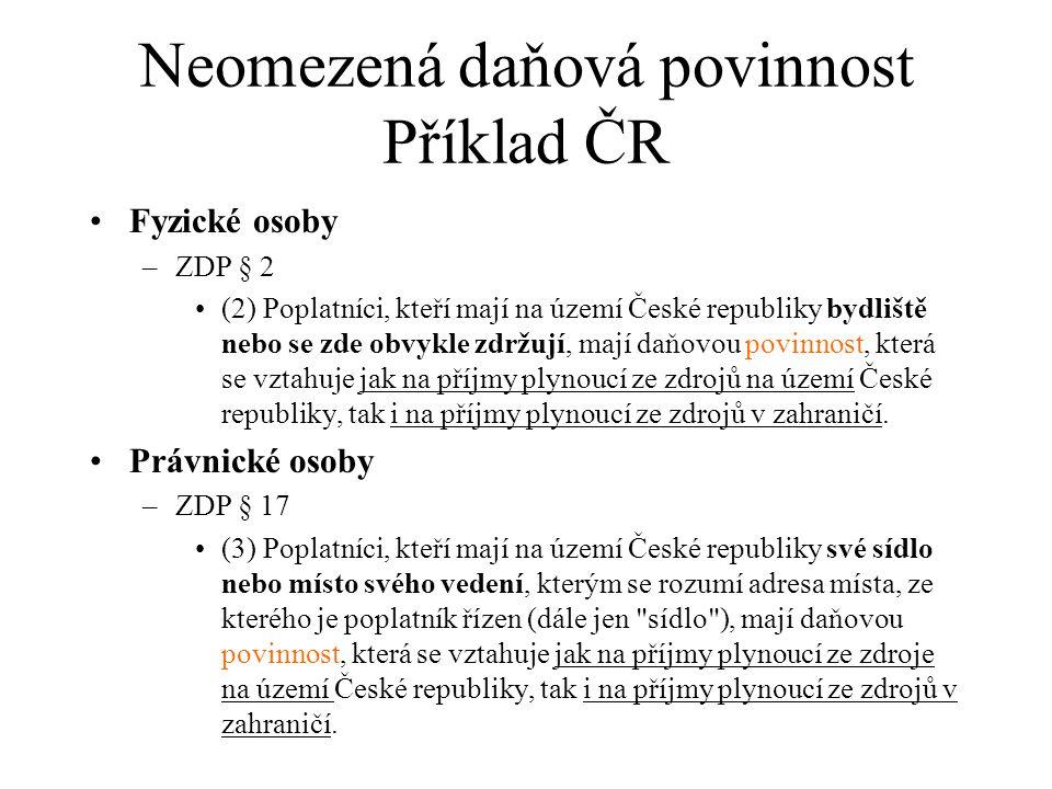 Neomezená daňová povinnost Příklad ČR