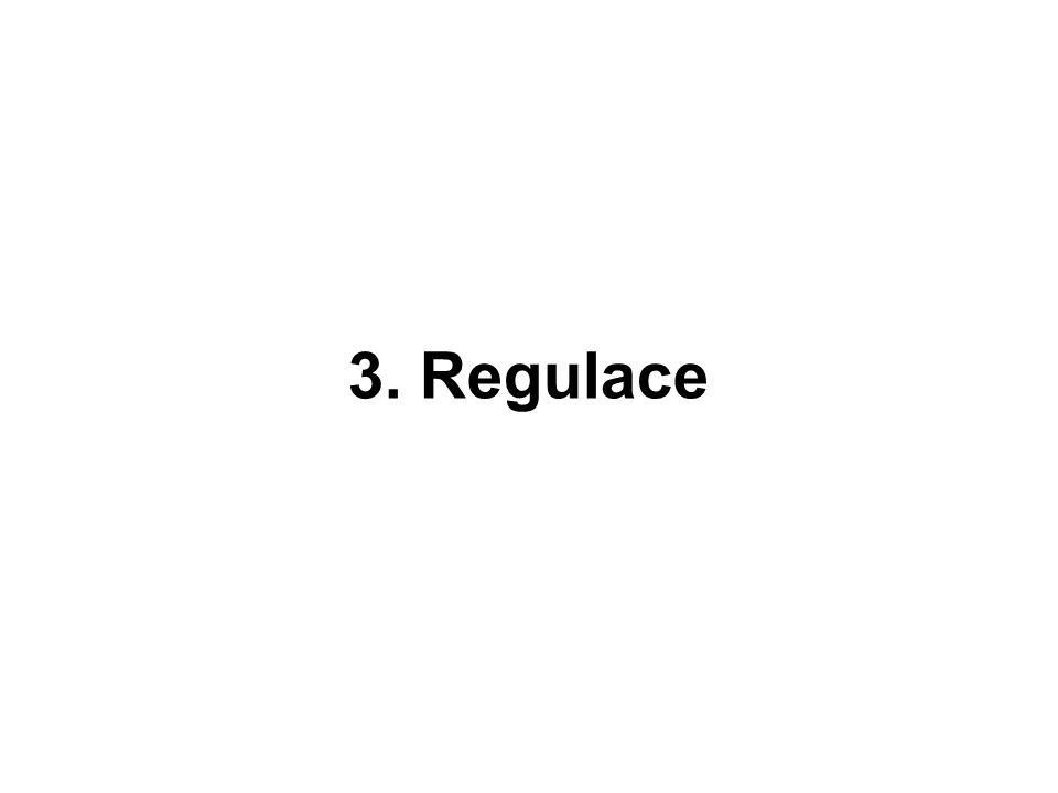 3. Regulace