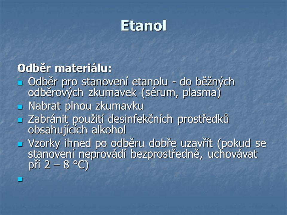 Etanol Odběr materiálu: