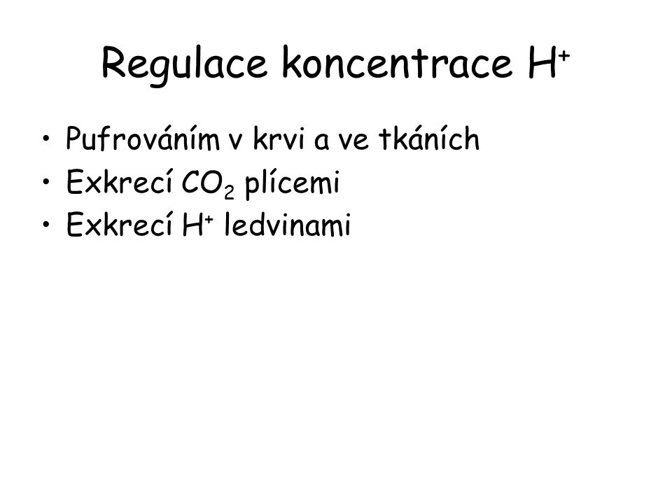 Regulace koncentrace H+