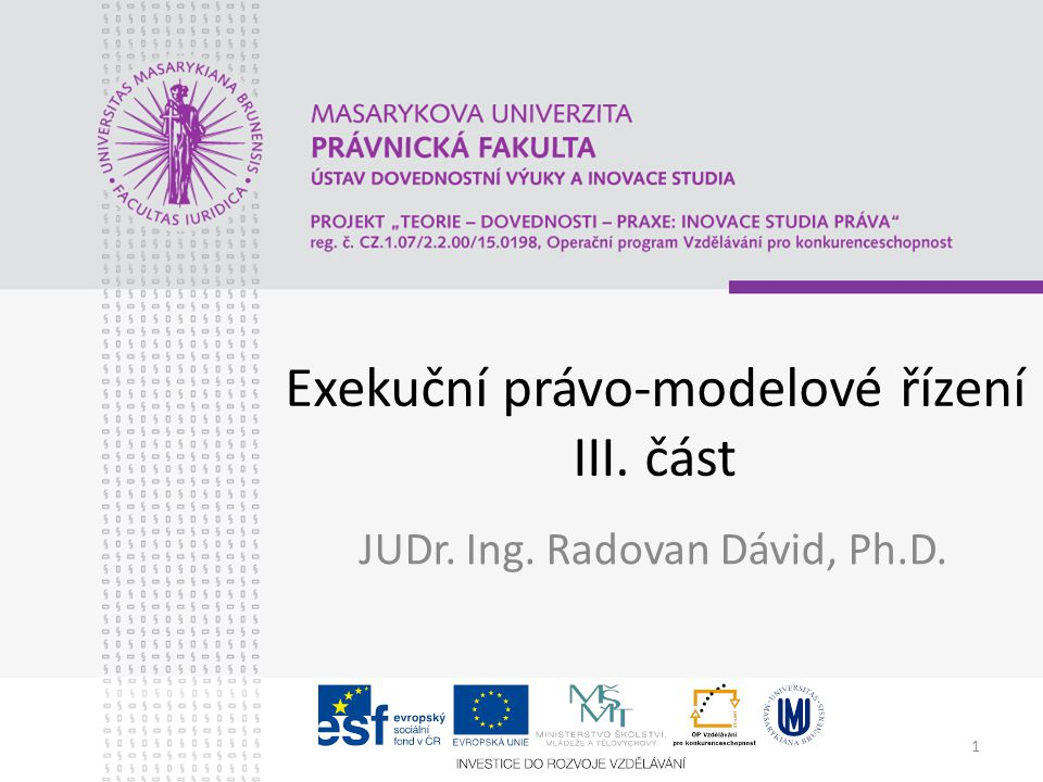 Exekuční právo-modelové řízení III. část
