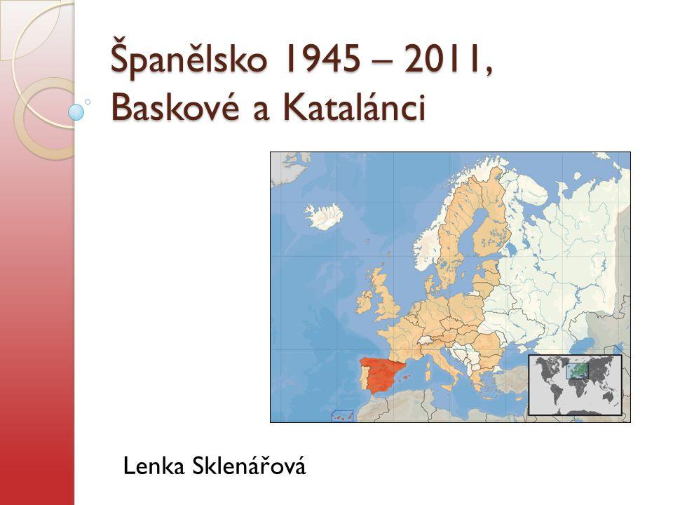 Španělsko 1945 – 2011, Baskové a Katalánci