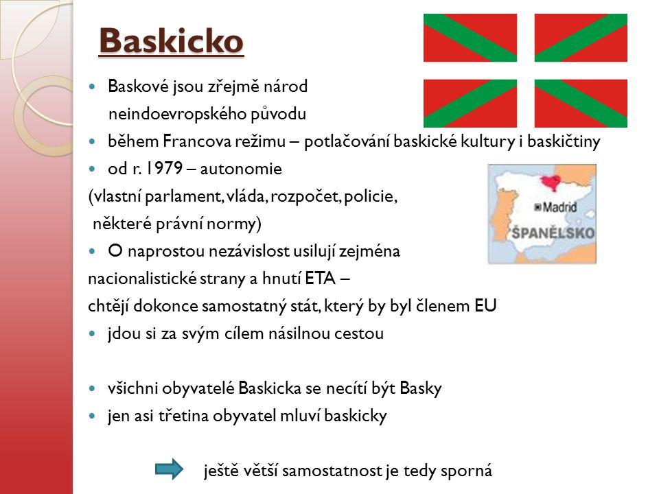Baskicko Baskové jsou zřejmě národ neindoevropského původu