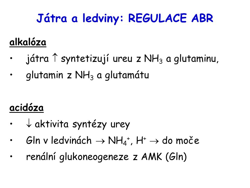 Játra a ledviny: REGULACE ABR