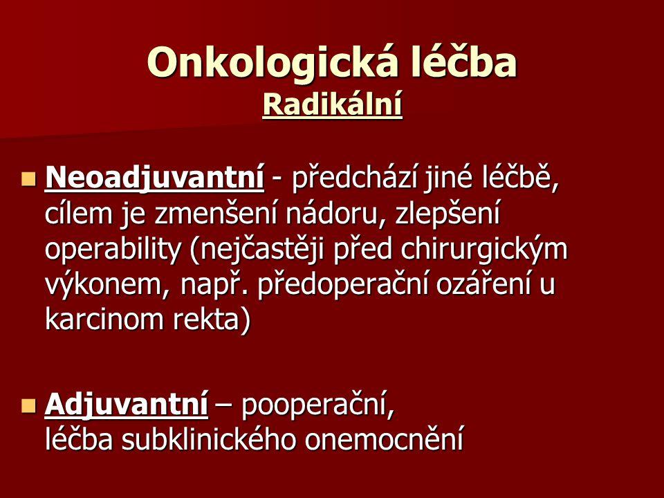 Onkologická léčba Radikální