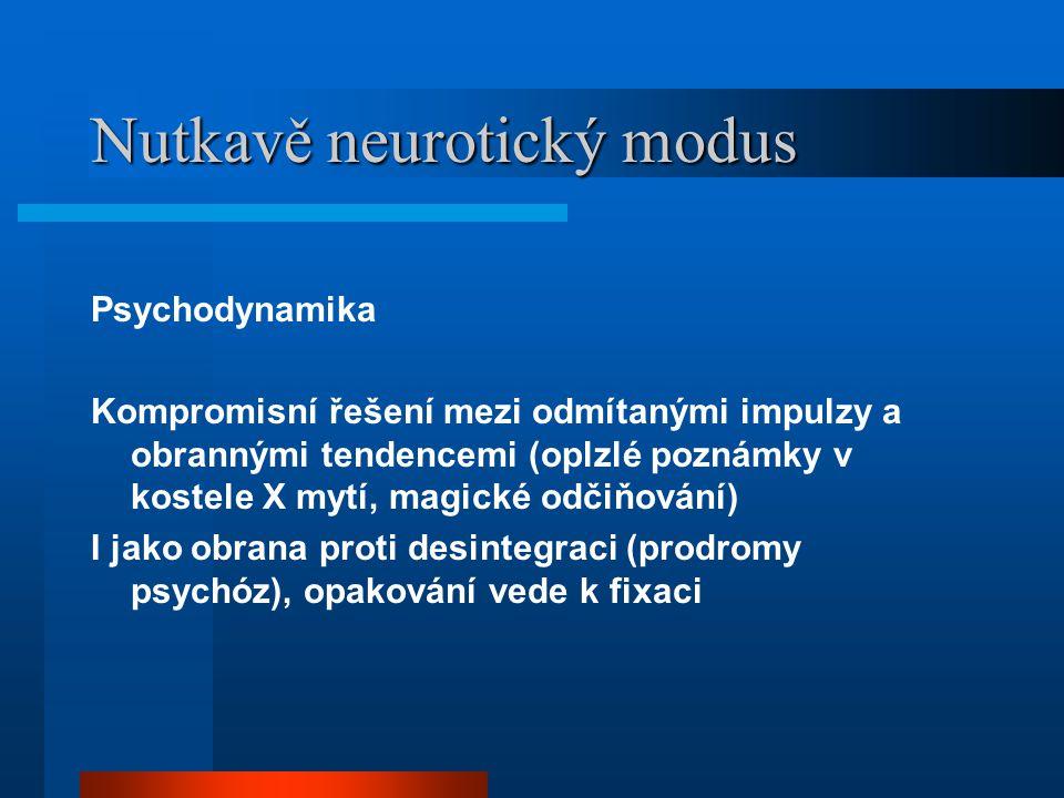 Nutkavě neurotický modus