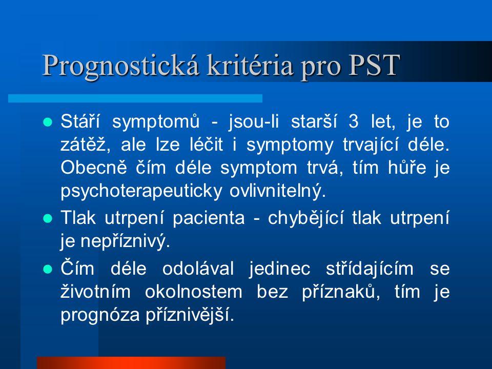 Prognostická kritéria pro PST
