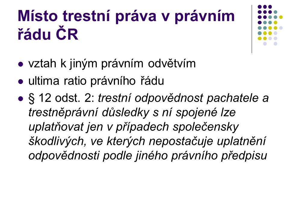 Místo trestní práva v právním řádu ČR