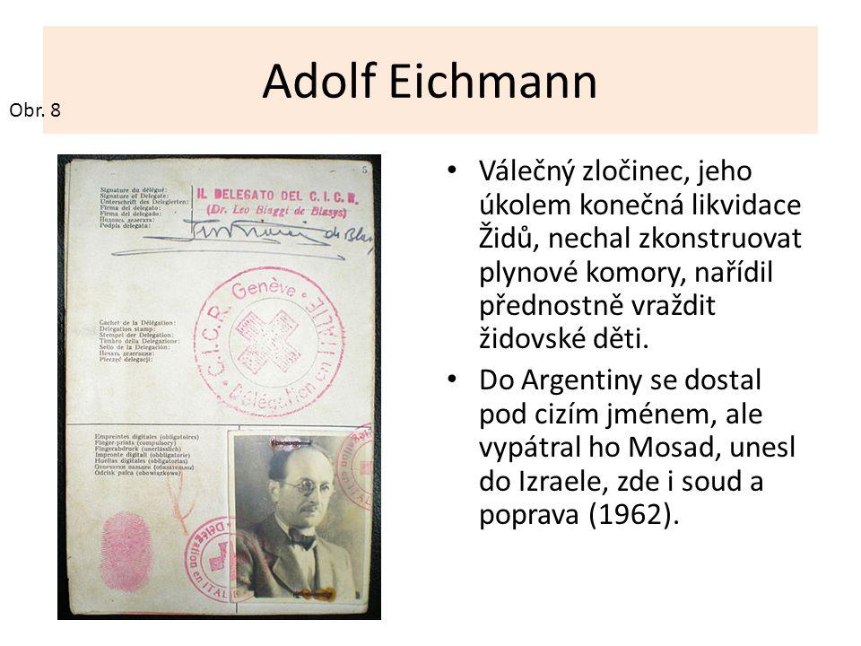 Adolf Eichmann Obr. 8.