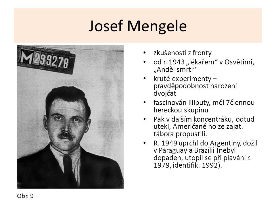 Josef Mengele zkušenosti z fronty