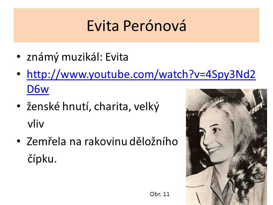 Evita Perónová známý muzikál: Evita