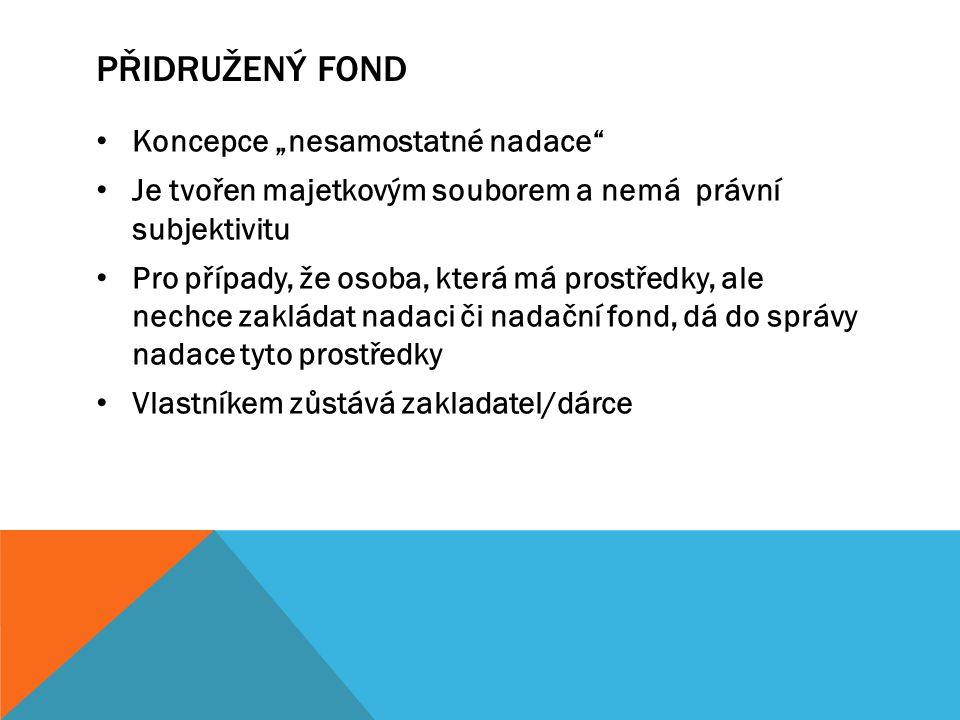 """Přidružený fond Koncepce """"nesamostatné nadace"""