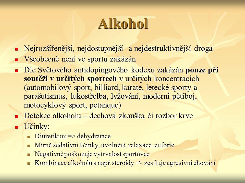 Alkohol Nejrozšířenější, nejdostupnější a nejdestruktivnější droga