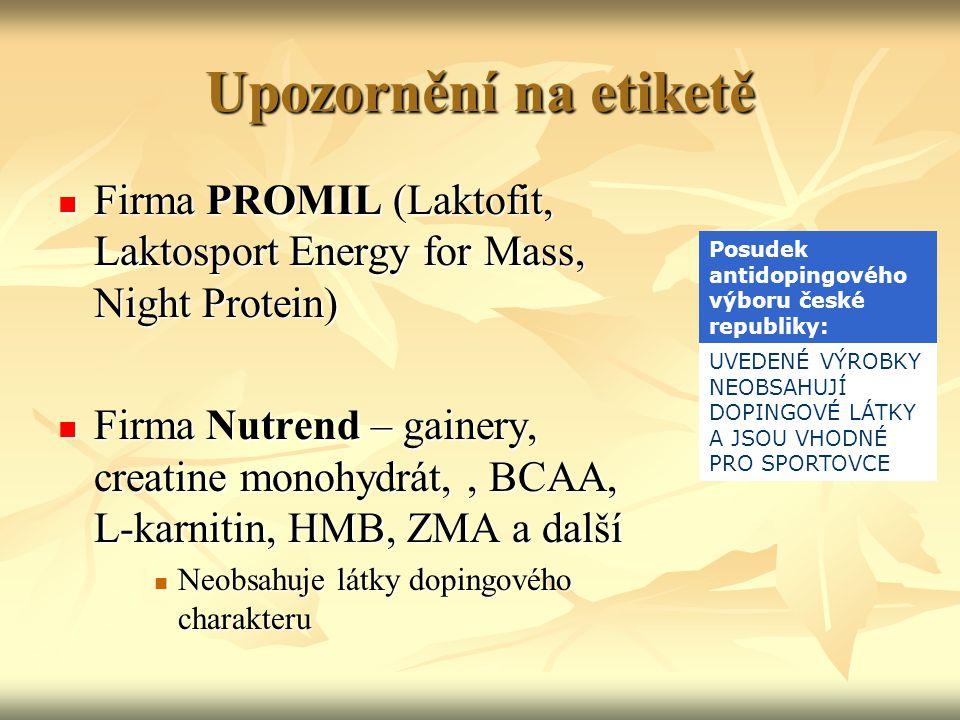 Upozornění na etiketě Firma PROMIL (Laktofit, Laktosport Energy for Mass, Night Protein)