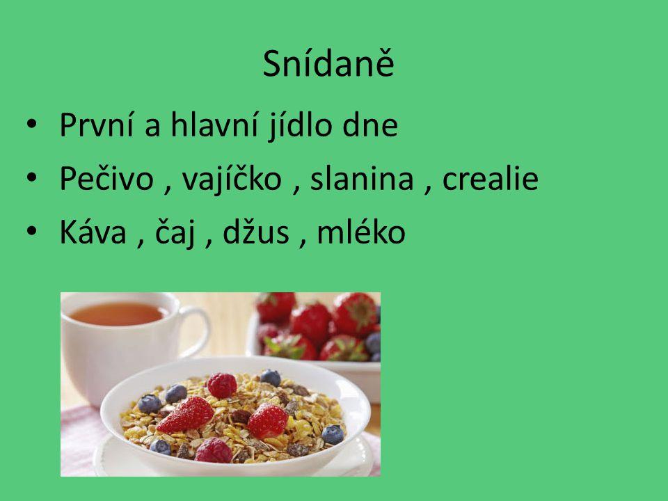 Snídaně První a hlavní jídlo dne Pečivo , vajíčko , slanina , crealie