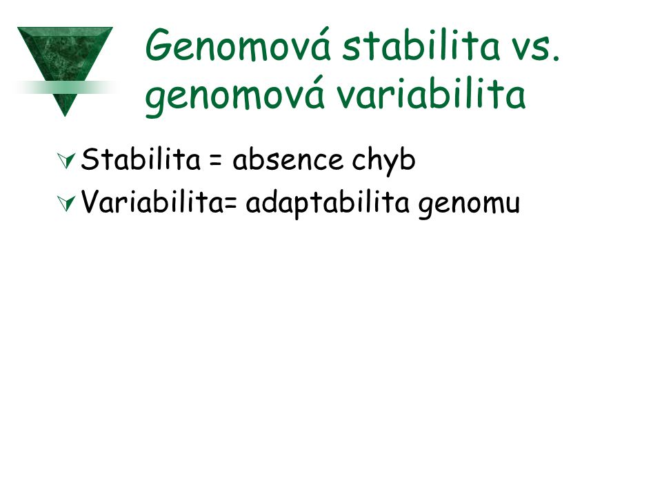 Genomová stabilita vs. genomová variabilita