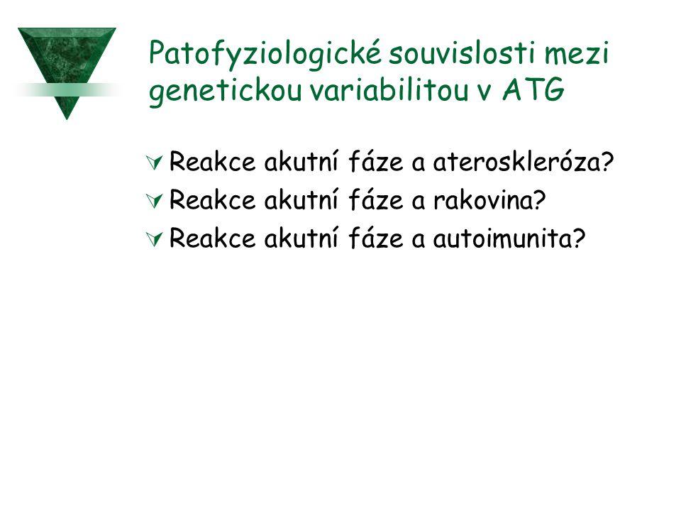 Patofyziologické souvislosti mezi genetickou variabilitou v ATG