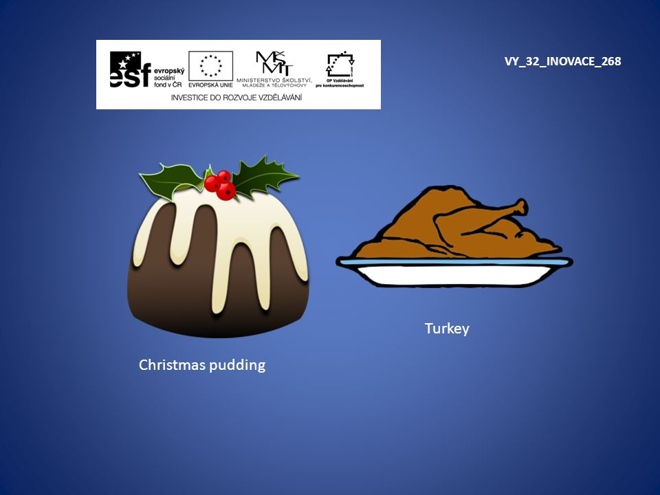 VY_32_INOVACE_268 Turkey Christmas pudding