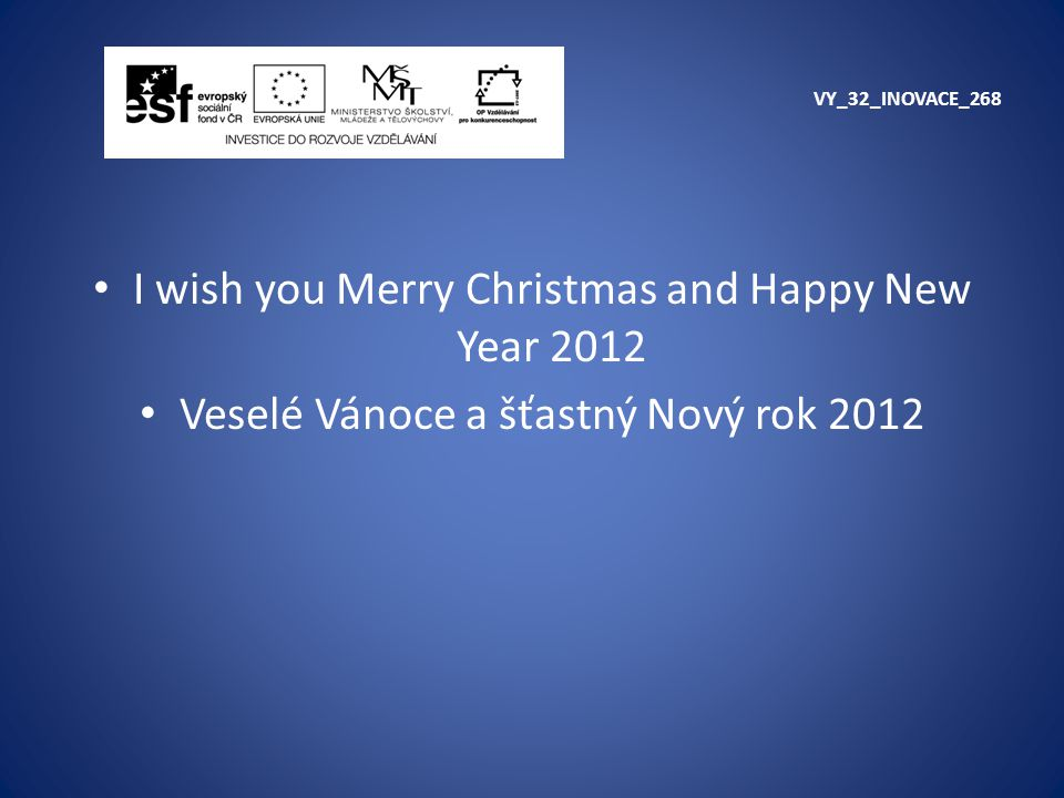 I wish you Merry Christmas and Happy New Year 2012