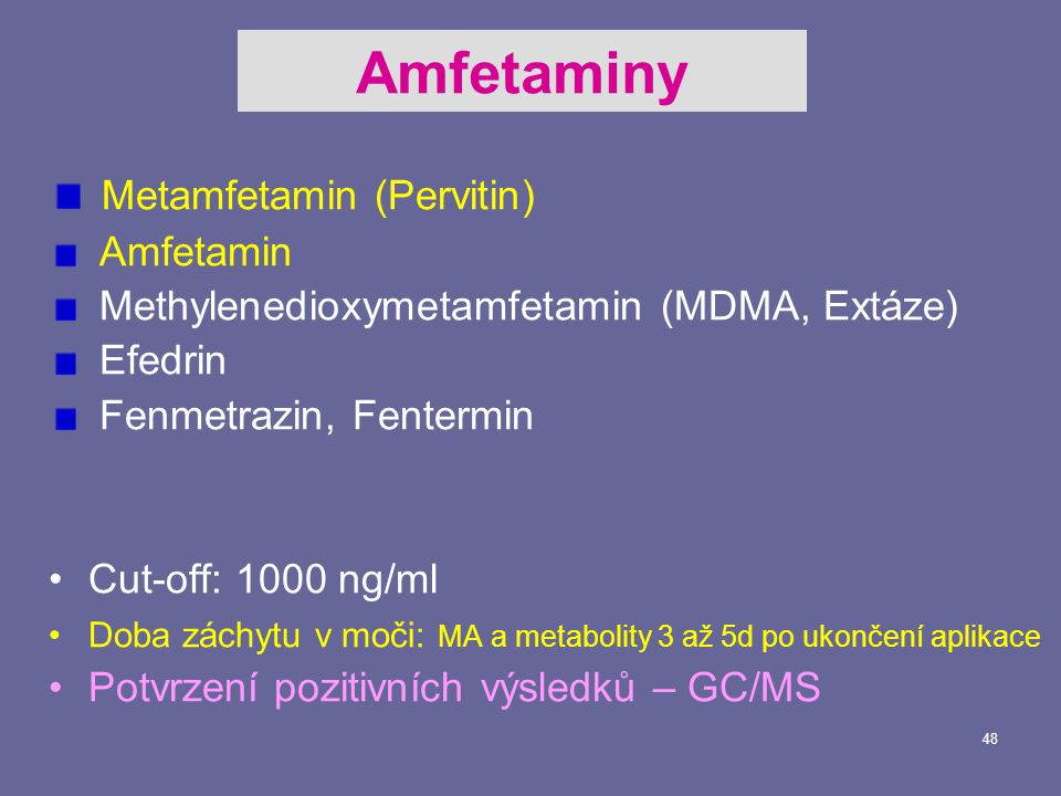 Amfetaminy Metamfetamin (Pervitin) Amfetamin
