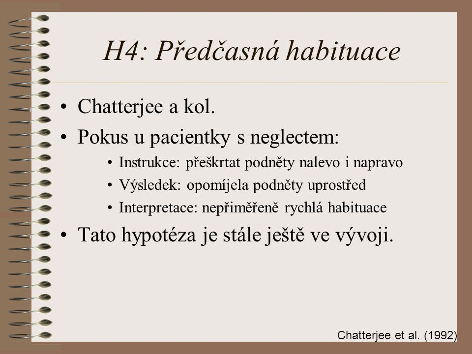 H4: Předčasná habituace