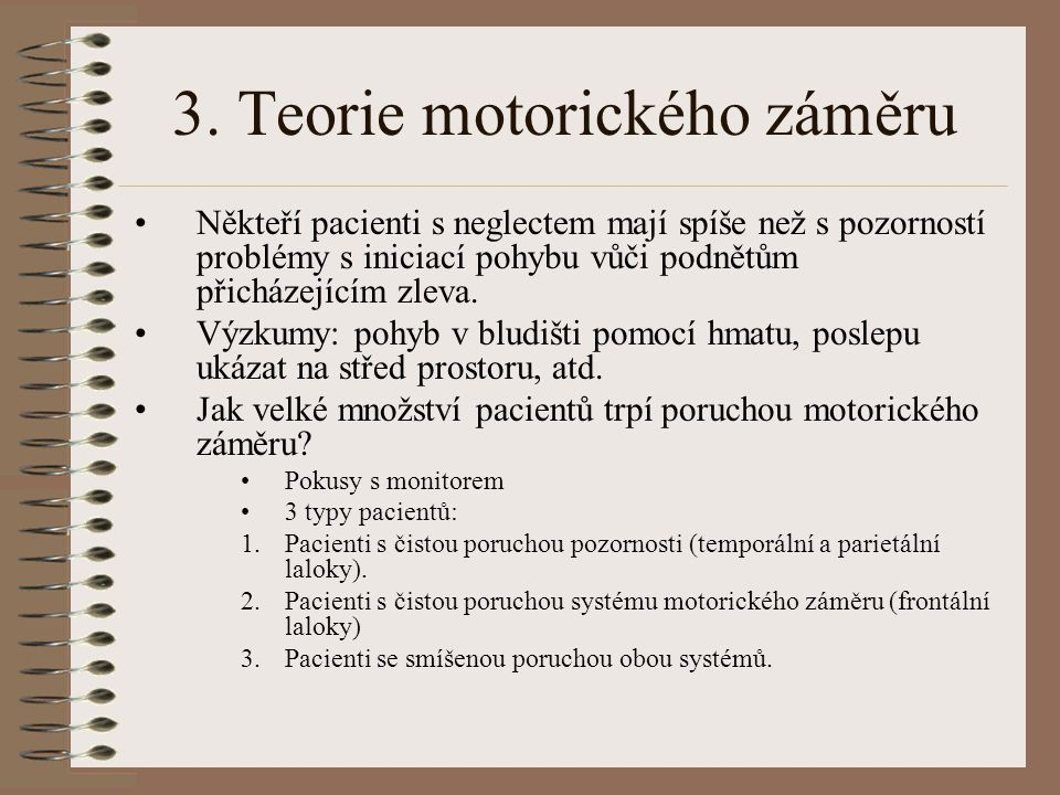 3. Teorie motorického záměru