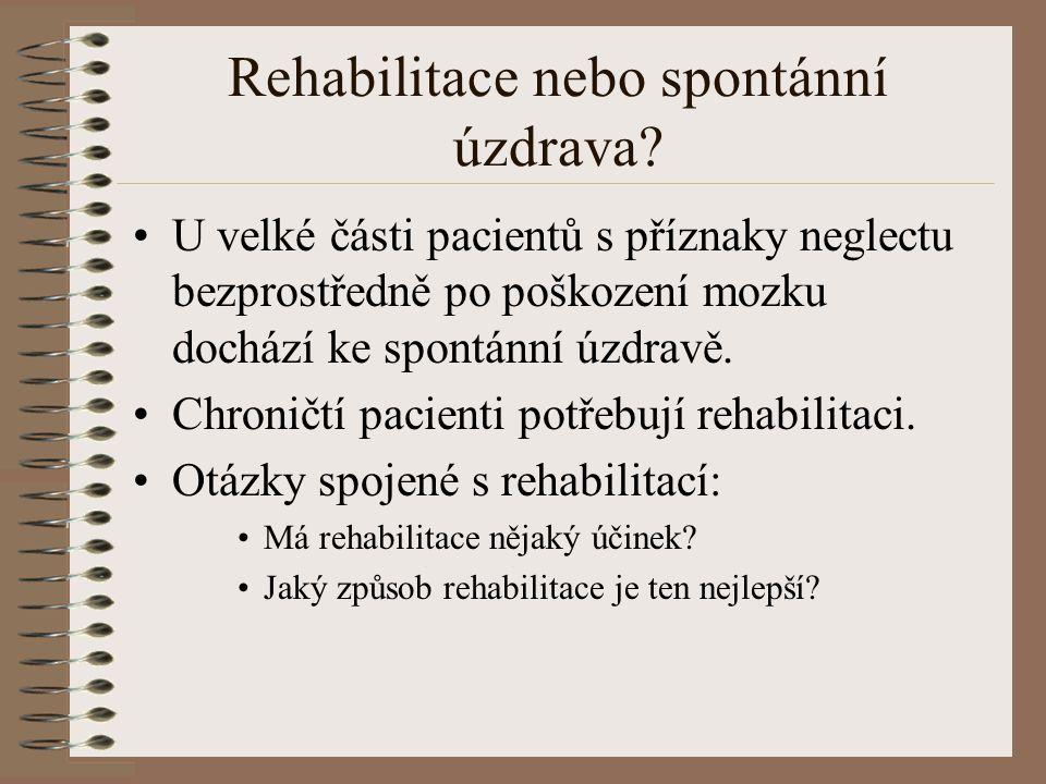 Rehabilitace nebo spontánní úzdrava