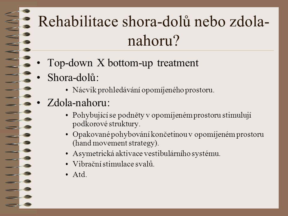Rehabilitace shora-dolů nebo zdola-nahoru