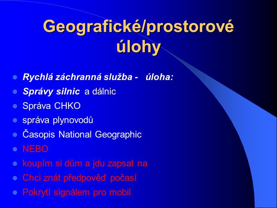 Geografické/prostorové úlohy