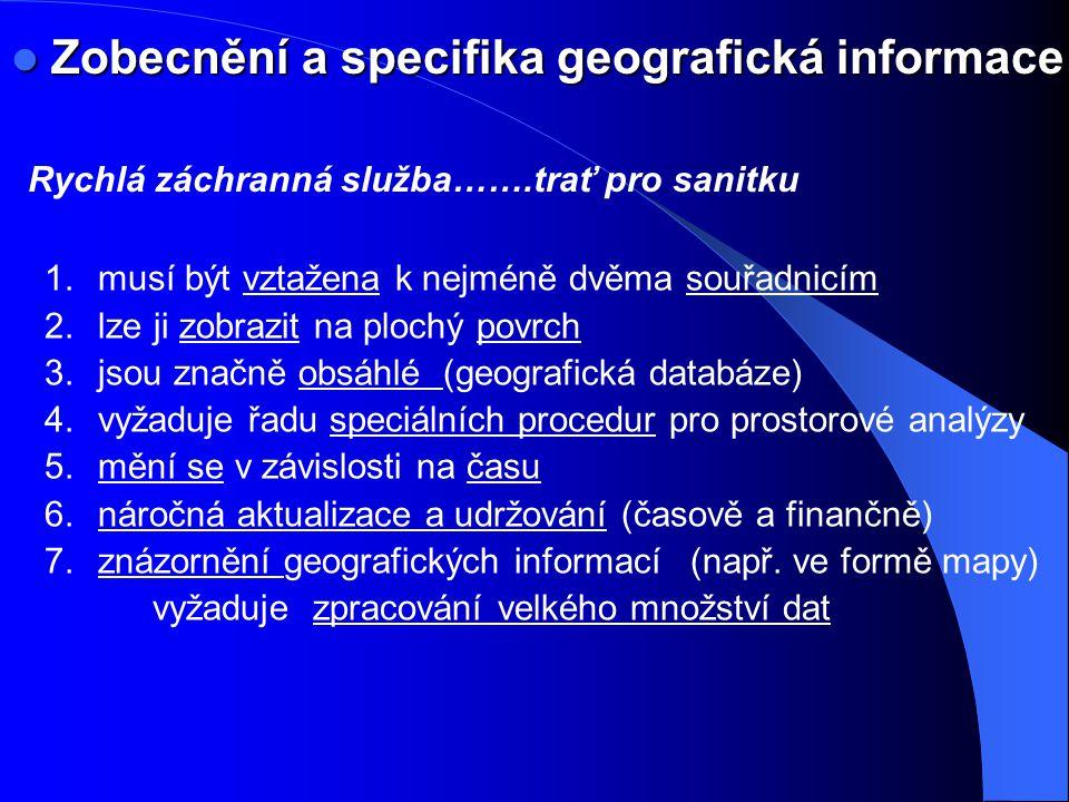 Zobecnění a specifika geografická informace