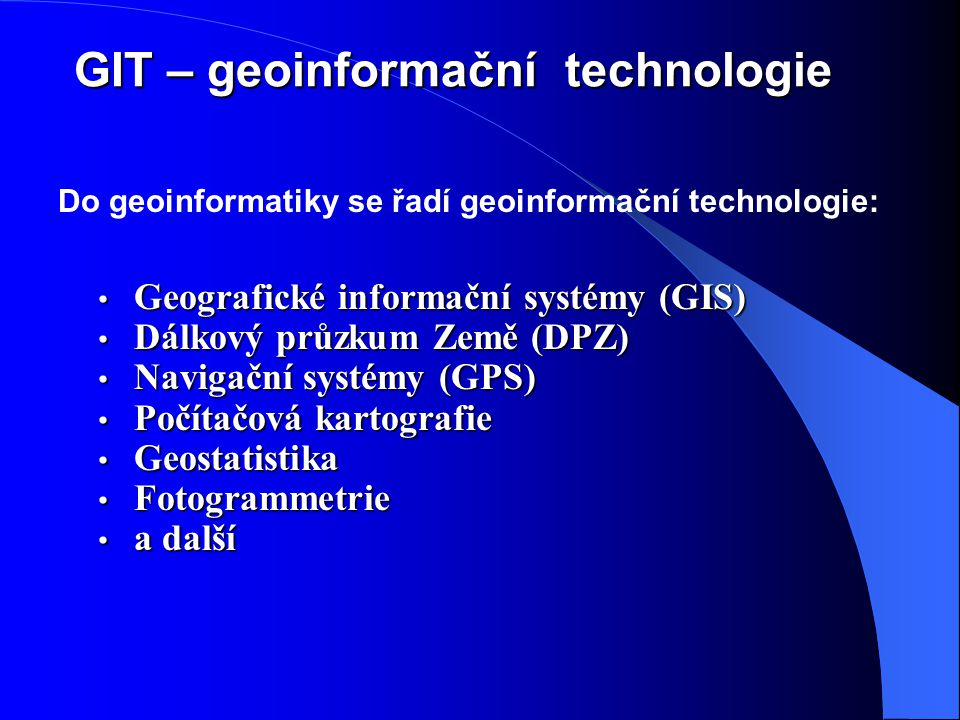 GIT – geoinformační technologie