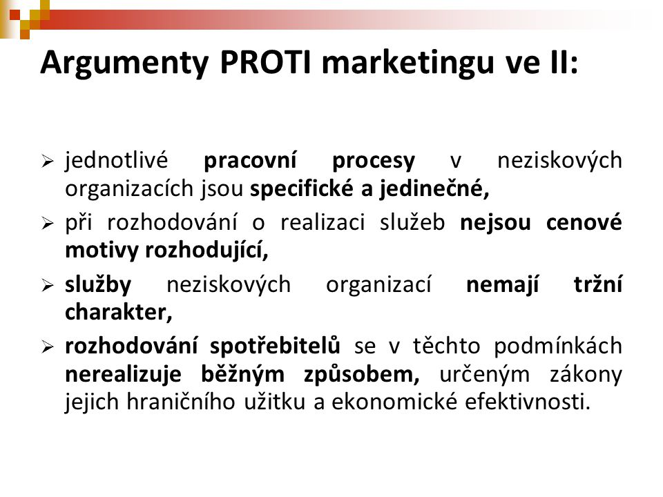 Argumenty PROTI marketingu ve II: