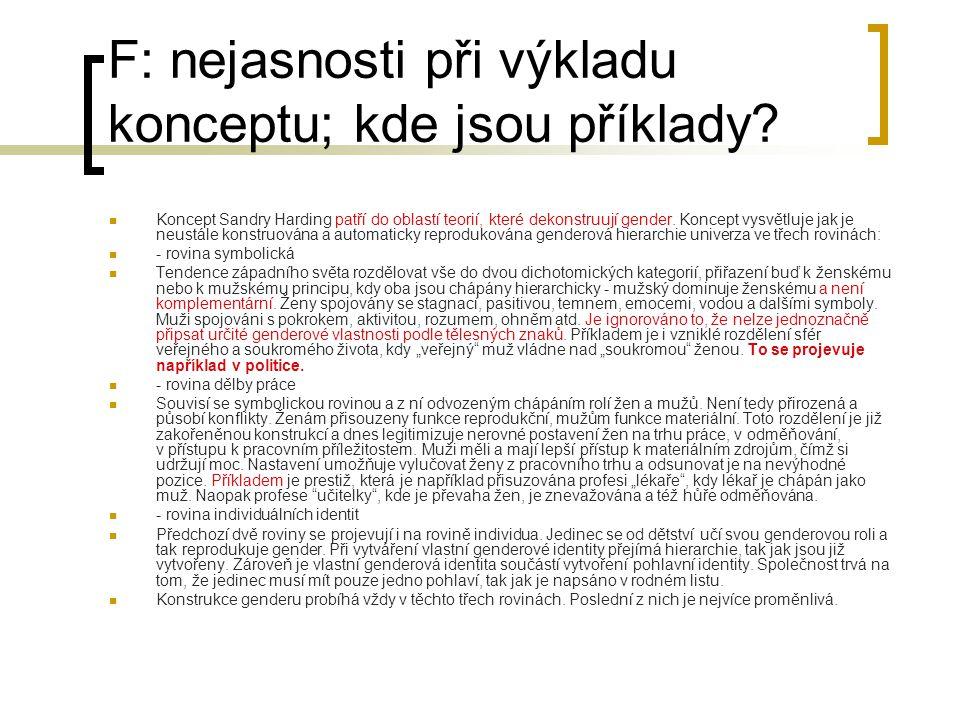 F: nejasnosti při výkladu konceptu; kde jsou příklady