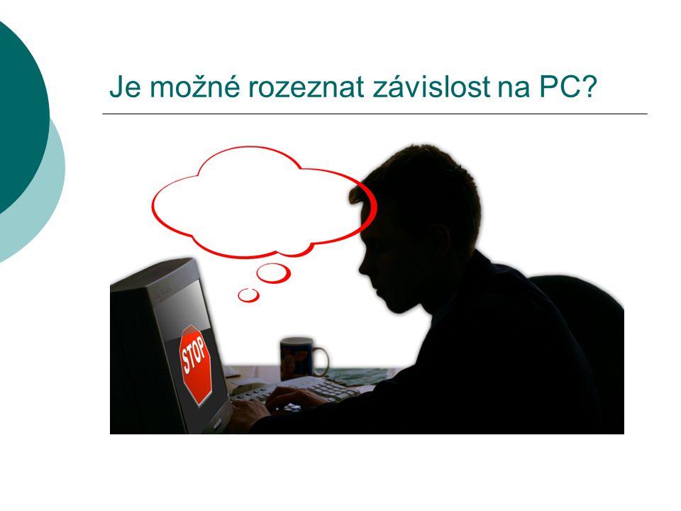 Je možné rozeznat závislost na PC