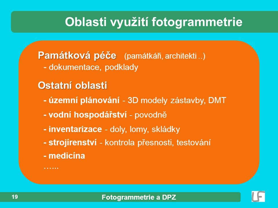 Oblasti využití fotogrammetrie