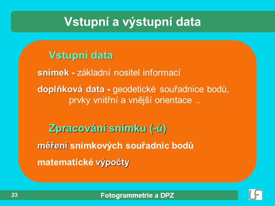 Vstupní a výstupní data