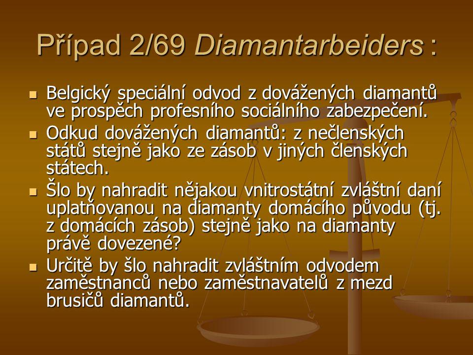 Případ 2/69 Diamantarbeiders :