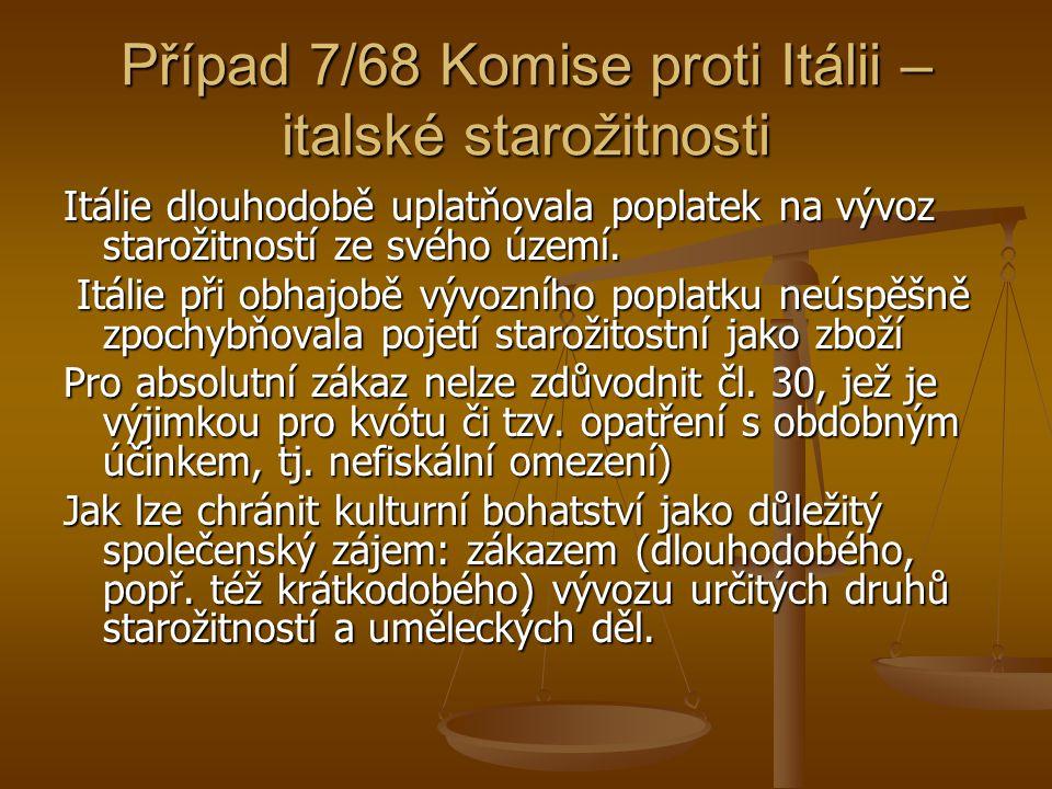 Případ 7/68 Komise proti Itálii – italské starožitnosti