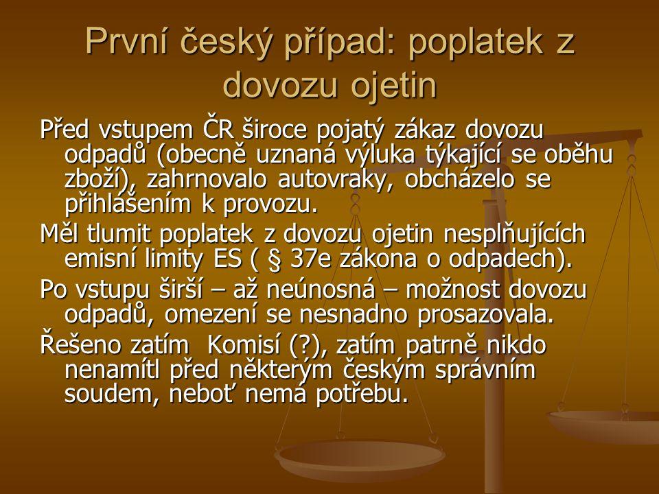 První český případ: poplatek z dovozu ojetin