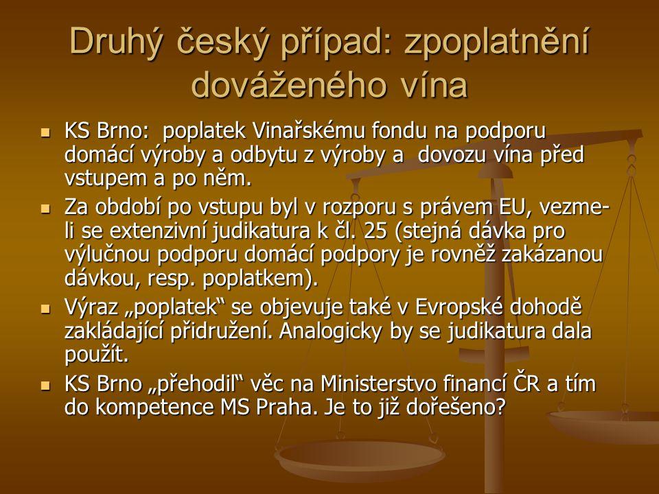 Druhý český případ: zpoplatnění dováženého vína