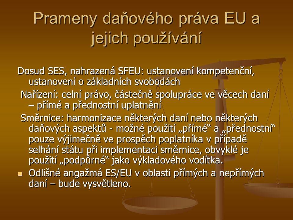 Prameny daňového práva EU a jejich používání