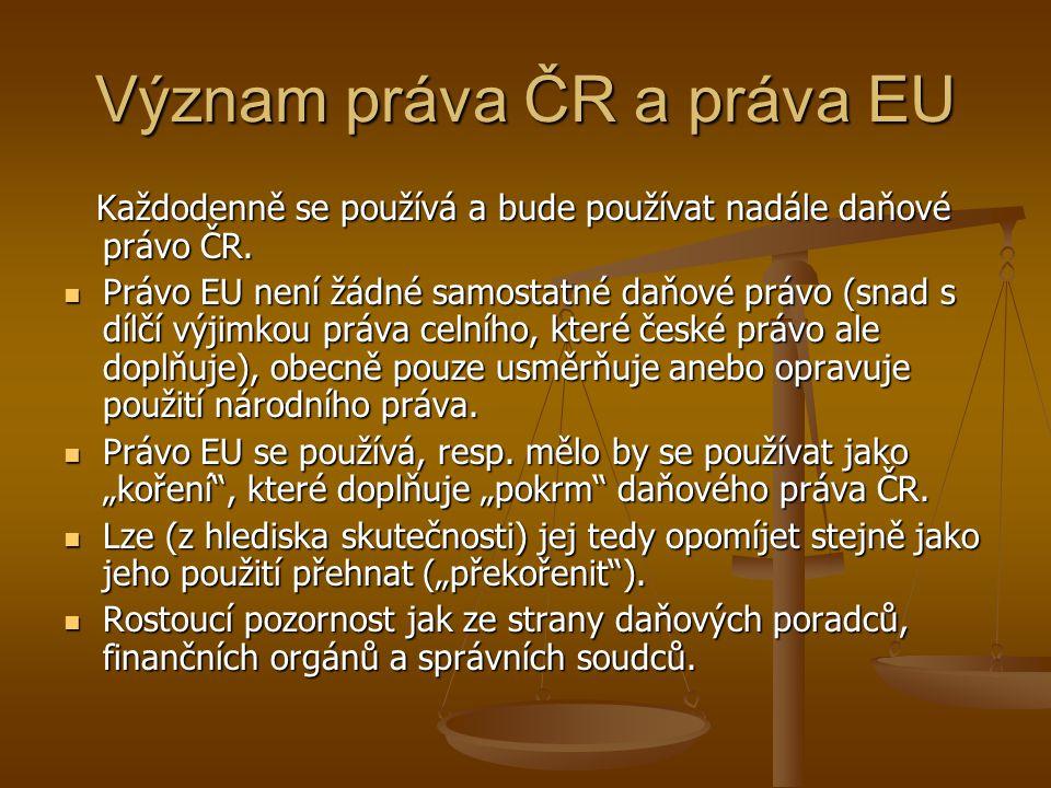 Význam práva ČR a práva EU