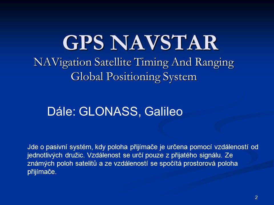 NAVigation Satellite Timing And Ranging Global Positioning System