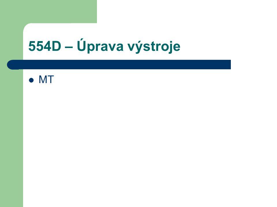 554D – Úprava výstroje MT