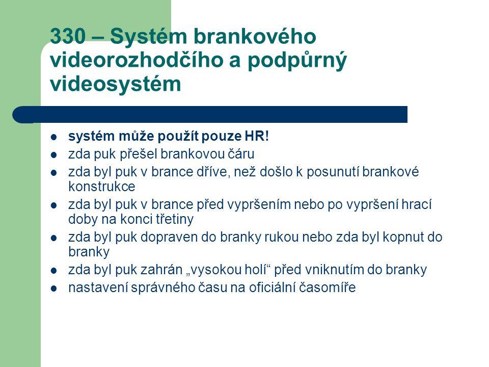 330 – Systém brankového videorozhodčího a podpůrný videosystém