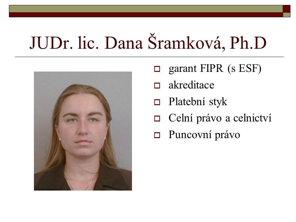 JUDr. lic. Dana Šramková, Ph.D