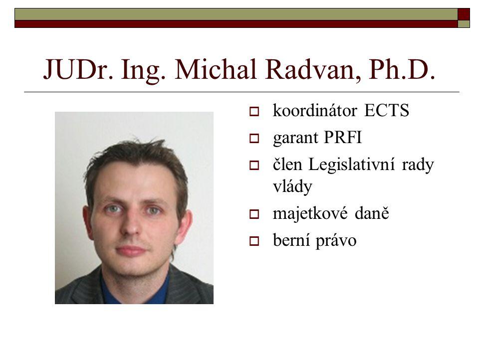 JUDr. Ing. Michal Radvan, Ph.D.